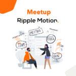 Meetup Ripple Motion Méthodes de travail, intégration continue et management de projets mobiles